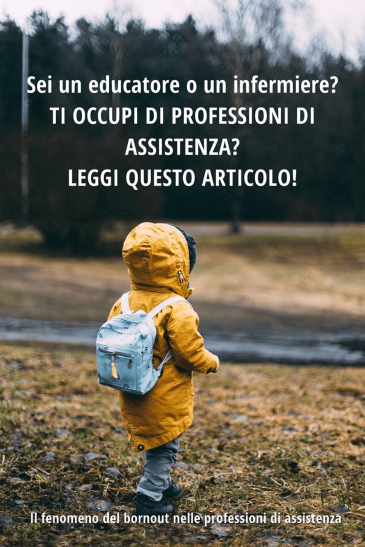 sei un educatore o un infermiereti occupi di professioni di